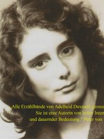 Adelheid Duvanel, Fern von hier