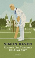 Simon Raven, Fielding Gray