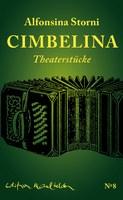 Alfonsina Storni, Cimbelina. Theaterstücke