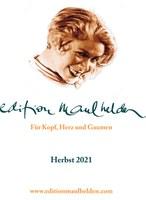 Edition Maulhelden, Herbst 2021