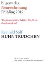Pressemitteilung Reinhild Solf, Huhn Trudchen